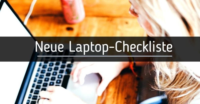 Neue Laptop-Checkliste